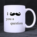 i mustache you a question classic mug Custom White Mug