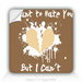 Square Stickers Can't Hate You 3&quot; Square Sticker
