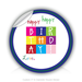 "Round Stickers Happy birthday 3"" In Diameter Round Sticker"