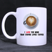 i love you more than copper loves coffee Mug Custom White Mug