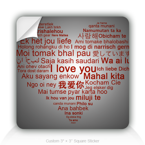 Square Stickers Say Love In Different Languages 3&quot; Square Sticker